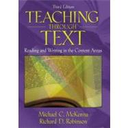 Teaching Through Text : Reading and Writing in the Content Areas