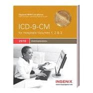ICD-9-CM 2010 Professional for Hospitals-Volumes 1,2, & 3: International Classification of Diseases 9th Revision Clinical Modification