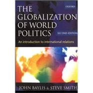 The Globalization of World Politics An Introduction to International Relations