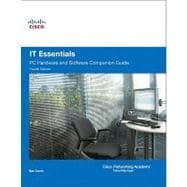 IT Essentials : PC Hardware and Software Companion Guide