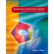 Introduction to Information Systems : Essentials for the E-Business Enterprise