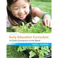 Early Education Curriculum A Child�s Connection to the World
