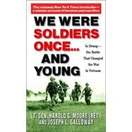 We Were Soldiers Once...and Young 9780345472649R