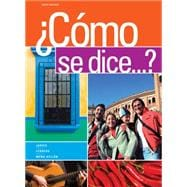 Student Activities Manual for Jarvis/Lebredo/Mena-Ayllon�s Como se dice...?