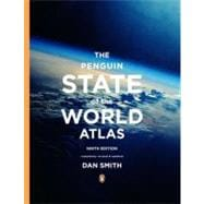 The Penguin State of the World Atlas Ninth Edition