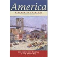 America : A Narrative History Brief 9th Edition (One-Volume)