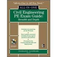 Civil Engineering All-In-One PE Exam Guide: Breadth and Depth Breadth and Depth