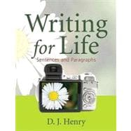 Writing for Life Sentences and Paragraphs Plus MyWritingLab -- Access Card Package