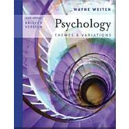 Psychology Themes and Variations, Brief Edition (with Concept Charts and InfoTrac)