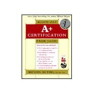 A+ All-in-One Certification Exam Guide