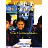 Leadership for Social Justice Making Revolutions in Education
