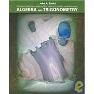 Algebra and Trigonometry: Students Solution Manual
