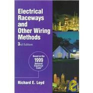 Electrical Raceways and Other Wiring Methods : Based on the 1999 National Electrical Code