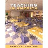 Teaching in America (with MyEducationLab)