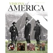 Visions of America A History of the United States, Volume One
