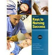 Keys to Nursing Success, Revised Edition Plus NEW MyStudentSuccessLab  Update -- Access Card Package