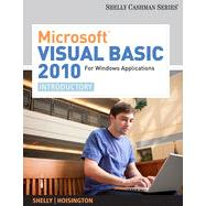 Microsoft� Visual Basic 2010 for Windows Applications: Introductory, 1st Edition