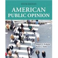 American Public Opinion: Its Origins, Content and Impact