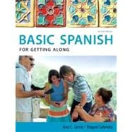 Spanish for Getting Along: Basic Spanish Series