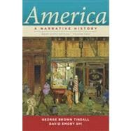 America Vol. 2 : A Narrative History (Brief 9th Edition)