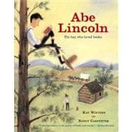Abe Lincoln : The Boy Who Loved Books