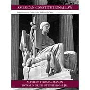 American Constitutional Law : Introductory Essays and Selected Cases- (Value Pack W/MySearchLab)