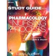 Pharmacology and the Nursing Process : Student Learning Guide