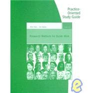 Practice-Oriented Study Guide for Rubin/Babbie�s Research Methods for Social Work
