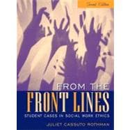 From the Front Lines : Student Cases in Social Work Ethics