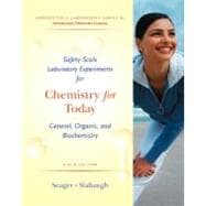 Safety Scale Lab Experiments for Seager/Slabaugh�s Chemistry for Today: General, Organic, and Biochemistry, 6th