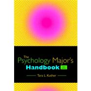 The Psychology Major�s Handbook