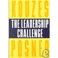 The Leadership Challenge: How to Keep Getting Extraordinary Things Done in Organizations, 2nd Edition