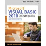 Microsoft Visual Basic 2010 for Windows, Web, Office, and Database Applications: Comprehensive, 1st Edition