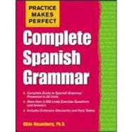 Practice Makes Perfect : Complete Spanish Grammar