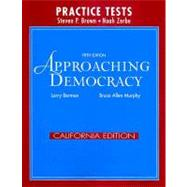 Approaching Democracy California Edition Practice Tests