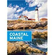 Moon Coastal Maine Including Acadia National Park 9781631212703R