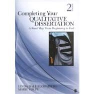 Completing Your Qualitative Dissertation : A Road Map from Beginning to End