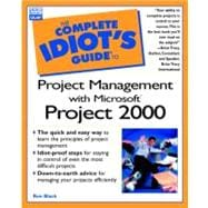 The Complete Idiot's Guide to Project Management with Microsoft