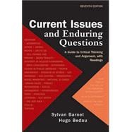 Current Issues and Enduring Questions; A Guide to Critical Thinking and Argument with Readings