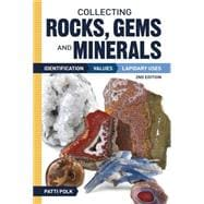 Collecting Rocks, Gems, and Minerals