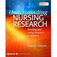 Understanding Nursing Research Reading and Using Research in Practice