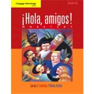 Cengage Advantage Books: �Hola, amigos! Worktext Volume 1, 7th Edition