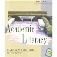 Academic Literacy : Readings and Strategies