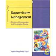 Supervisory Management : The Art of Empowering and Developing People