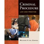 Criminal Procedure: Law and Practice, 8th Edition