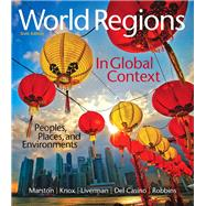 World Regions in Global Context Peoples, Places, and Environments Plus MasteringGeography with eText -- Access Card Package