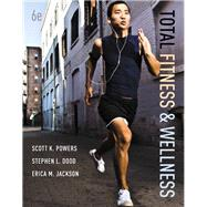 Total Fitness & Wellness Plus MasteringHealth with eText -- Access Card Package