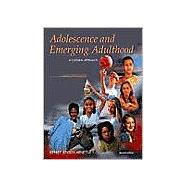 Adolescence and Emerging Adulthood: A Cultural Approach, Revised