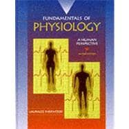 Fundamentals of Physiology : A Human Perspective