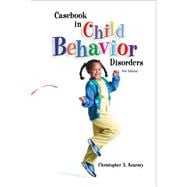 Casebook In Child Behavior Disorders: With Infotrac